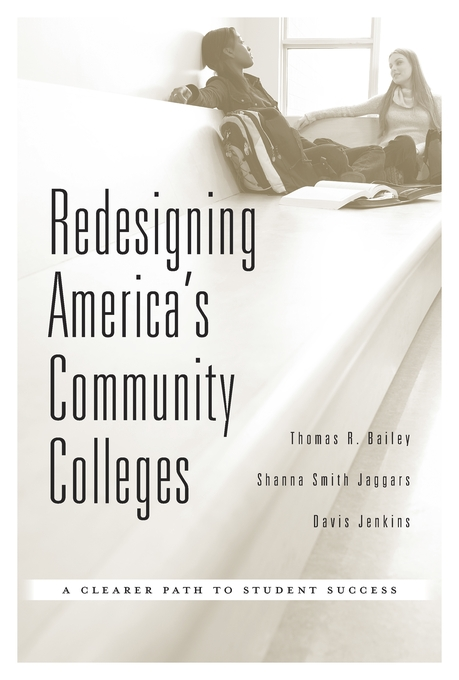 Community Colleges Need To Be Redesigned