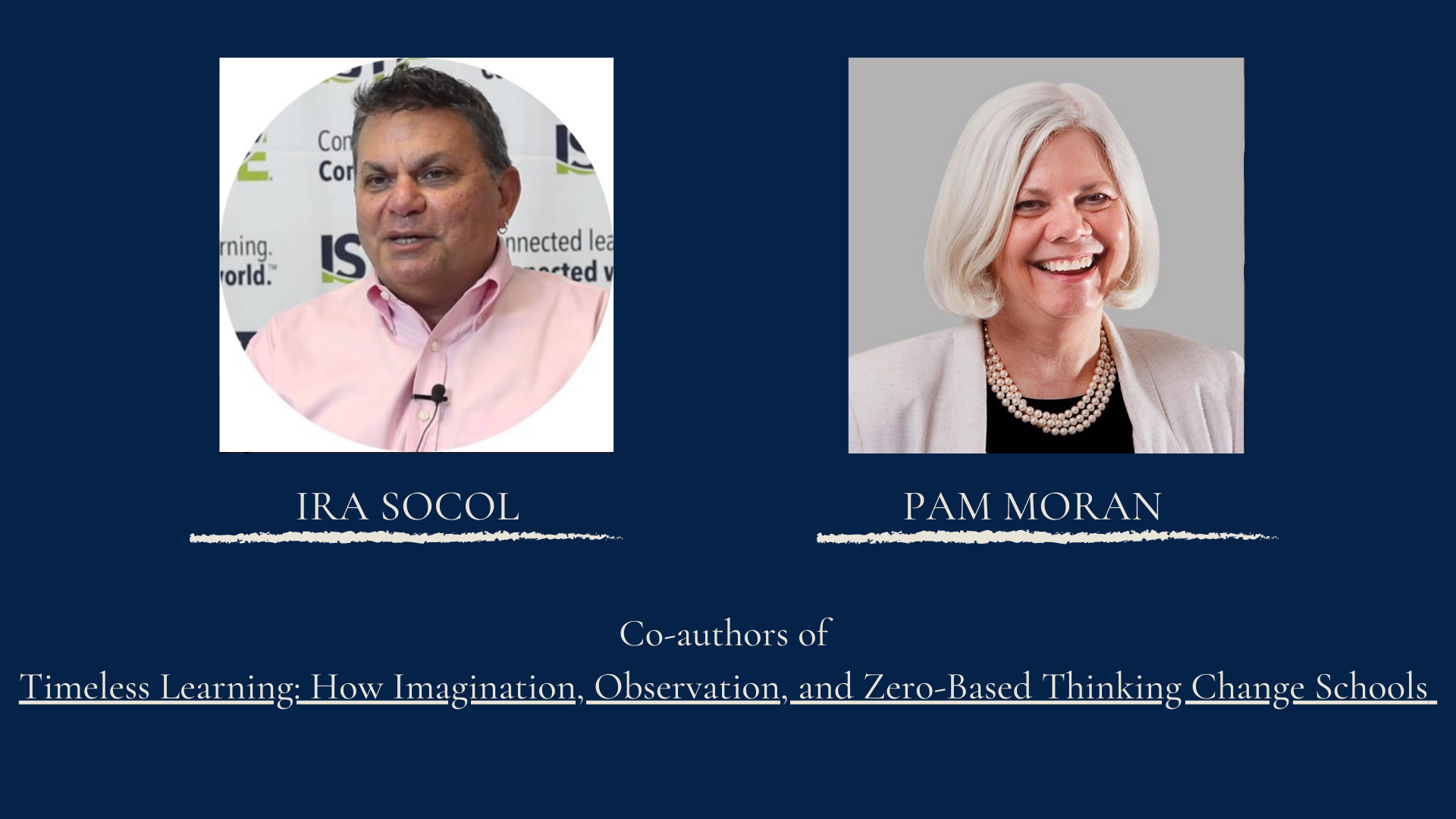 A Pathway For Every Child: What Now? Ep. 10 With Pam Moran And Ira Socol